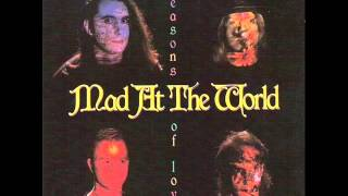 Mad At The World - 6 - Summer's Gone - Seasons Of Love (1990)