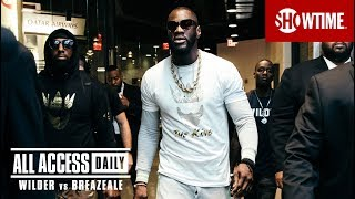 ALL ACCESS DAILY: Wilder Vs. Breazeale | Part 3 | SHOWTIME