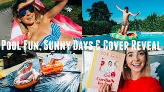 POOL FUN, SUNNY DAYS & COVER REVEAL