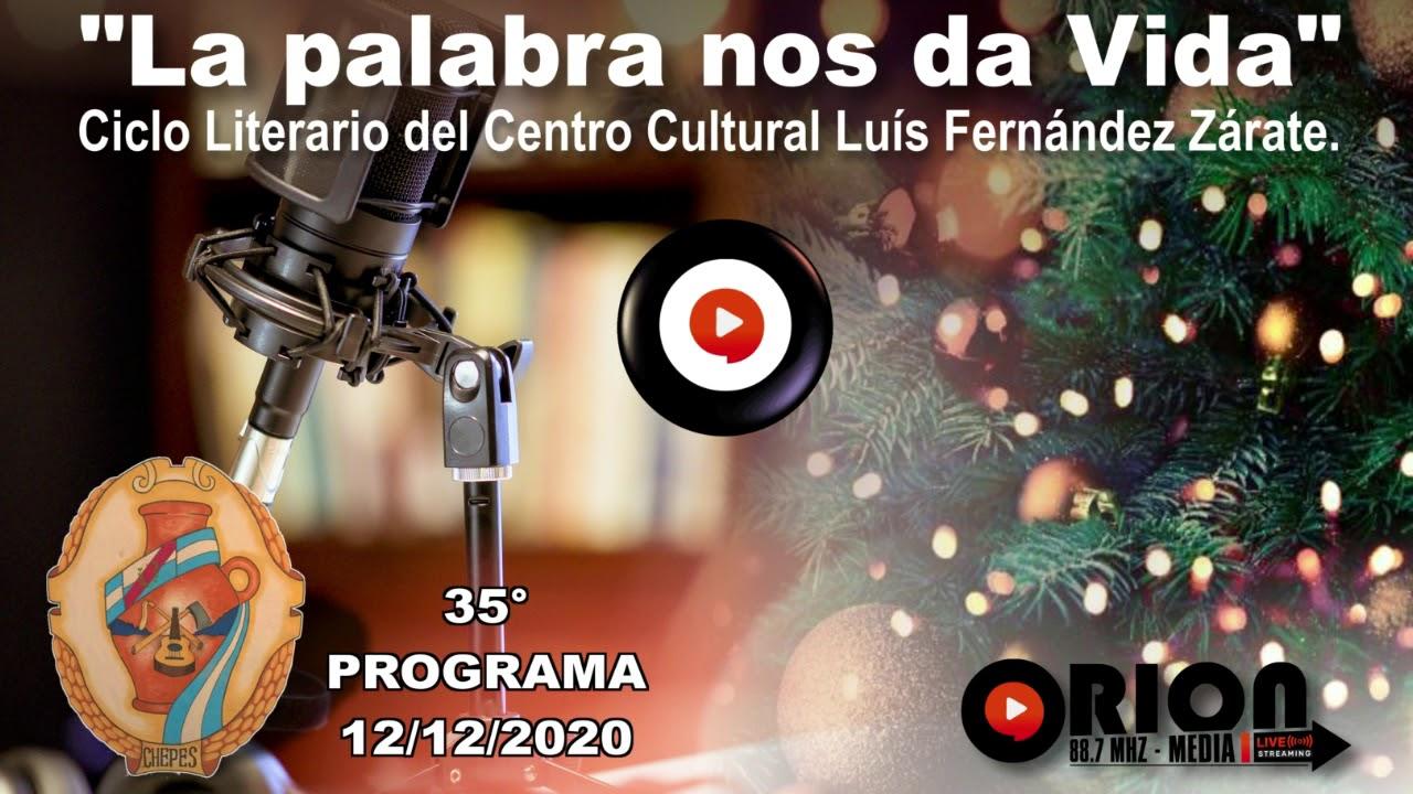 """""""La palabra nos da Vida"""" - 35° programa del sábado 12/12/2020. Especial fin de Ciclo y Navidad."""