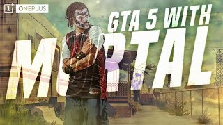 GTA V Chill Stream :D  | |  ! Powered By OnePlus !