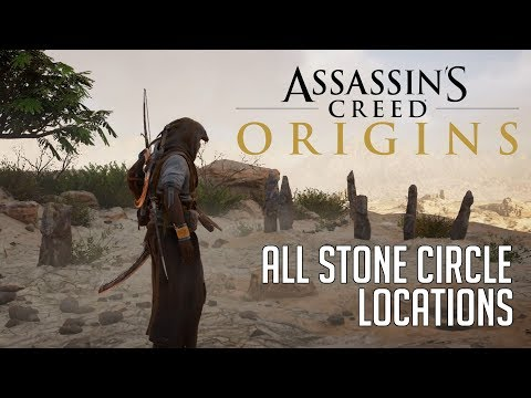 assassin s creed origins all stone circle locations bayek s