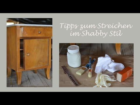 DIY - Möbelstück im Shabby Chic Stil streichen - Wertvolle Tipps und Erfahrungen