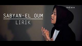 SABYAN - EL OUM ( IBU ) LIRIK   | Full HD - DUNIA MUSIK