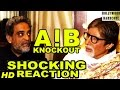 Download Video AIB Knockout Roast Controversy - Amitabh Bachchan & Shamitabh Director R. Balki's Shocking Reaction