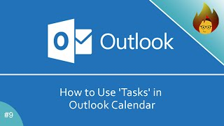 How to Use 'Tasks' in Outlook Calendar | MS Outlook 365