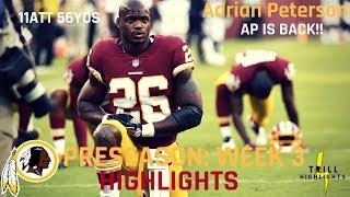 Adrian Peterson Preseason Week 3 Highlights | AP Returns 08.24.2018