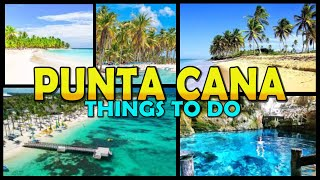 PUNTA CANA Travel Guide: Things To Do - Dominican Republic (4K)