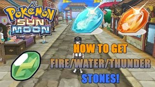 WHERE TO BUY FIRE/WATER/THUNDER STONES IN POKEMON SUN AND MOON!
