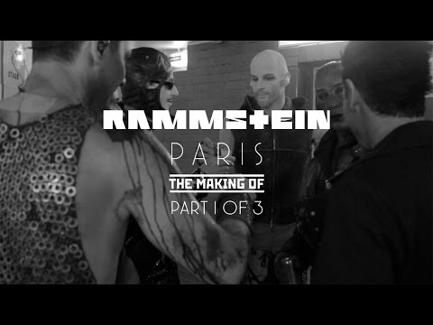 Rammstein: Paris - The Making Of 1/3 (Official)
