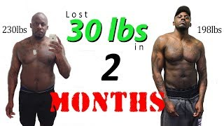 Body Transformation | Motivation | 2 Month All Natural 30 pounds!