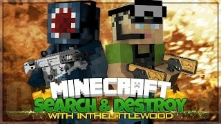 Minecraft PC - Search & Destroy - W/InTheLittleWood