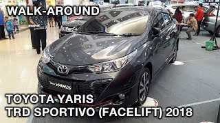 Toyota Yaris TRD Sportivo (Facelift) 2018 | Exterior And Interior Walk-around