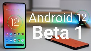 Android 12 Beta 1 - What's New?