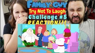 Family Guy TRY NOT TO LAUGH CHALLENGE! l Family Guy Funniest Moments #5   REACTION!!!