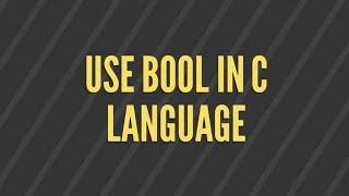 bool datatype in C programming language | stdbool.h