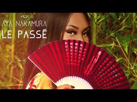 Aya Nakamura Le Passé Audio Officiel