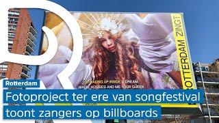 Tientallen billboards met zingende Rotterdammers pronken in de stad: 'Dit is zo vet'