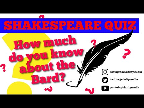 Shakespeare Quiz - How much do you know about the Bard?