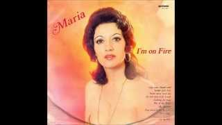 Maria - I'm on fire (LP version)