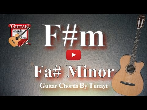 How to play F#m chord on guitar | Fa Diyez Minor Akoru Gitarda Nasıl Basılır ?