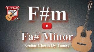 How To Play F#m Chord On Guitar   Fa Diyez Minor Akoru Gitarda Nasıl Basılır ?