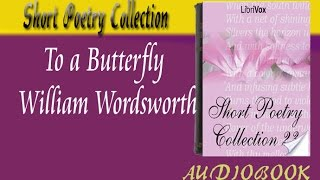 To a Butterfly William Wordsworth Audiobook Short Poetry