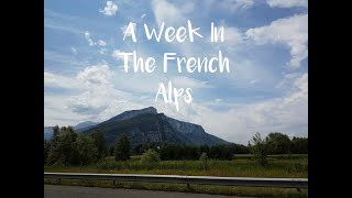 A Week In The French Alps