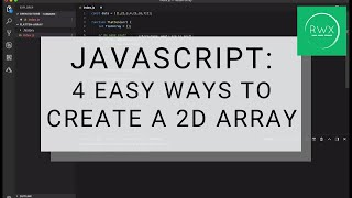How to create a 2D array in JavaScript