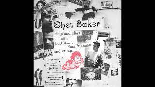 Chet Baker -  Sings And Plays ( Full Album )