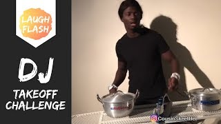 DJ TAKEOFF CHALLENGE 🔥🔥😂 Quavo Lose It Completely By @cousinskeether