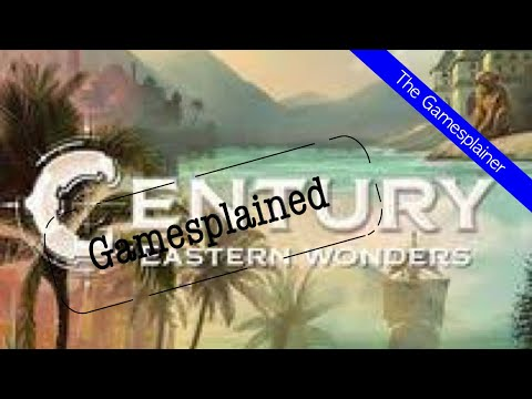 Century Eastern Wonders Gamesplained - Introduction