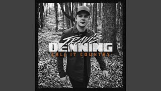 Travis Denning Call It Country
