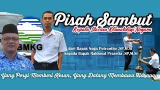 Pisah Sambut Kepala Stasiun Klimatologi Negara  Bali