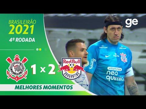 Vídeo / Corinthians 1 x 2 RB Bragantino - Brasileirão 2021!