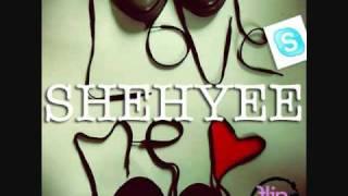 Shehyee - Shehyee Loves Me Feat. Muriel