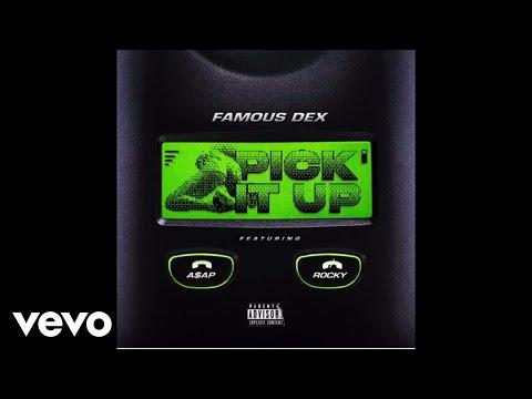 Famous Dex - Pick It Up (Audio) ft. ASAP Rocky