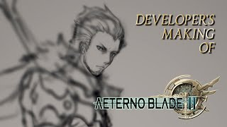 The Making of AeternoBlade II