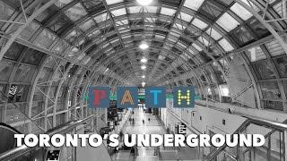PATH: Toronto's Underground - J&C Toronto