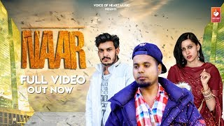 Naar---Avii-Haryanvi--Jiya-Dahiya--Lucky-Robs--Ram-Daulatpur---latest-haryanvi-song-2018 Video,Mp3 Free Download