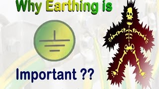 Why earthing is important?  (How Earthing Works)