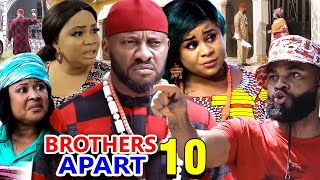 BROTHERS APART SEASON 10 - Yul Edochie New Movie 2020 Latest Nigerian Nollywood Movie Full HD