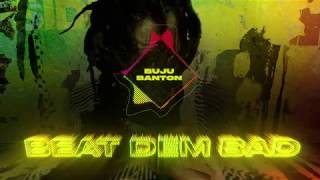 Buju Banton | Beat Dem Bad (Official Audio) | Upside Down 2020