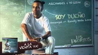 Soy Dueño - Arcangel feat. Randy Nota Loca (Video)