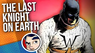 """Batman """"The End, Last Knight on Earth"""" Book One 
