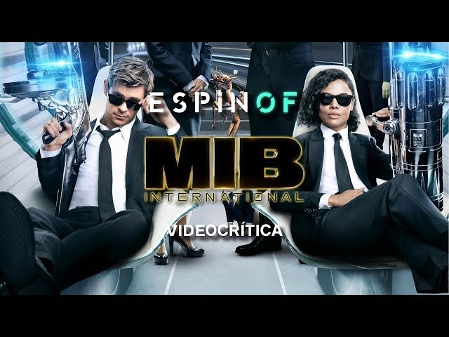 Crítica 'MEN IN BLACK INTERNATIONAL' | Opinión