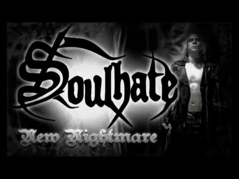 Soulhate New Nightmare