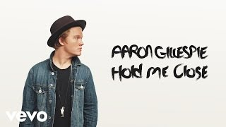 Aaron Gillespie - Hold Me Close (Audio)