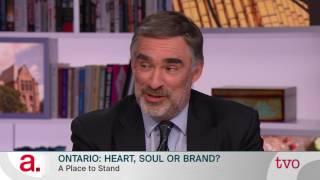 Ontario: Heart, Soul, or Brand?
