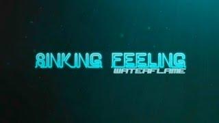 Waterflame - Sinking Feeling